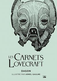 Les Carnets Lovecraft : Dagon (couverture)