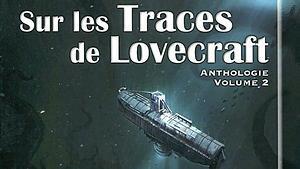 Sur les traces de Lovecraft, volume 2 (couverture)