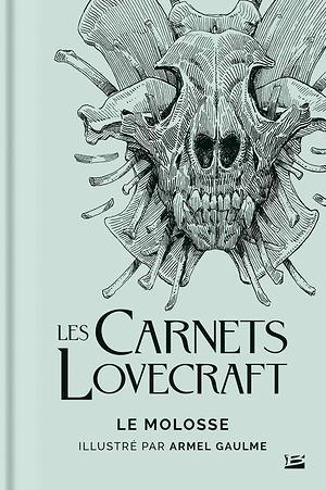 Les Carnets Lovecraft : Le Molosse (couverture)